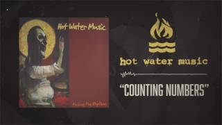 Watch Hot Water Music Counting Numbers video