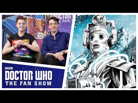 Doctor Who: The Fan Show - The Cybermen Review