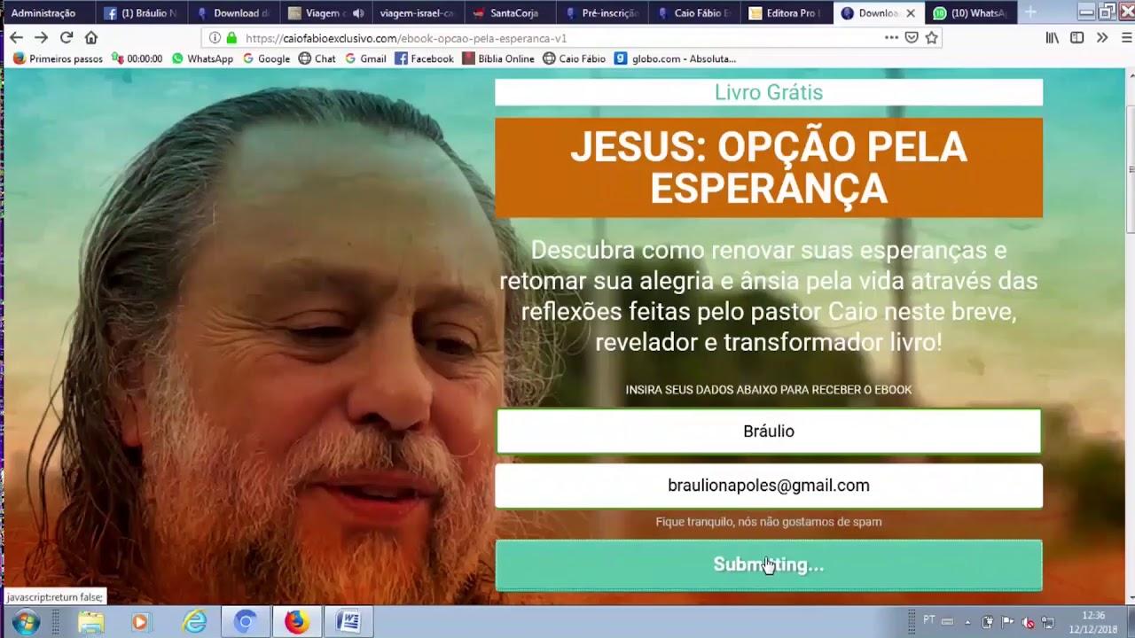 E book do Caio, gratuito, pra você! Acesse agora: caiofabio.net/ebookgratuito