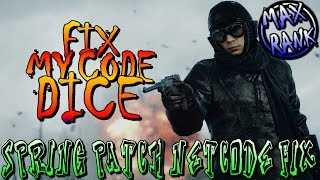 FIX FOR THE NETCODE? - BATTLEFIELD 1 (Spring Patch Update)