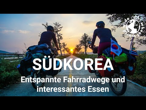 Wheel World Wide - mit dem Fahrrad um die Welt: Südkorea