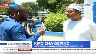 Kifo Cha Ospino: Alifariki akiwa mikononi mwa polisi, mwili unafanyiwa uchunguzi
