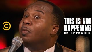 Roy Wood Jr. - Golden Corral Saved My Life - This Is Not Happening