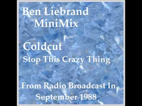 Ben Liebrand - Coldcut ~ Stop This Crazy Thing ~ MiniMix