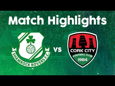Match Highlights | Shamrock Rovers 6-0 Cork City, Tallaght Stadium, 21st February 2020