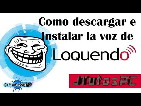 Como descargar e instalar loquendo totalmente full español 2016   link Mediafire