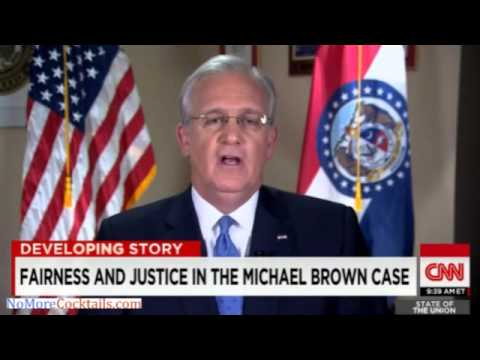 "Irony Alert! Gov Jay Nixon says no one should ""prejudge"" Michael Brown case"