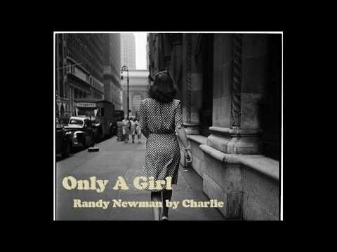 Randy Newman - Only A Girl