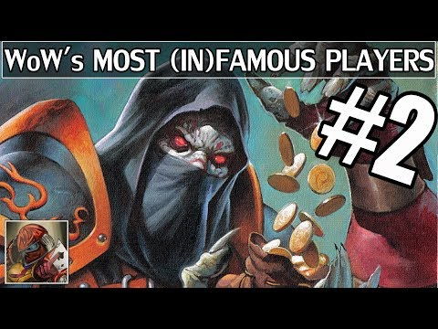 World of Warcraft's Most Famous & Infamous Players Part 2