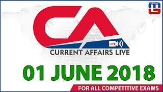 Current Affairs Live At 7:00 am | 01 June | SBI PO, SBI Clerk, Railway, SSC CGL 2018