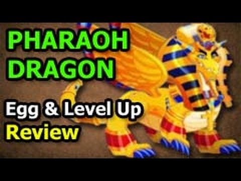 PHARAOH DRAGON Dragon City Egg and Level Up Fast Review