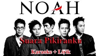 download lagu Noah - Suara Pikiranku Karaoke + gratis