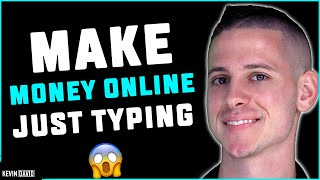 Make Money by Typing: Writing $200 to $800 per Day! EASY METHOD!