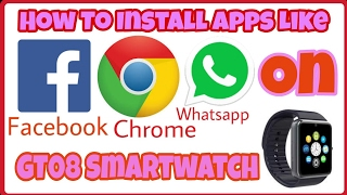 How To Download And Install Apps In GT08 Smartwatch