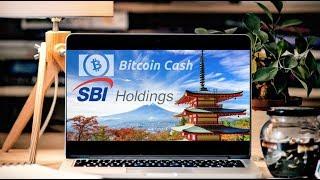 SBI Group Declares Bitcoin Cash True Bitcoin | BCH Japan