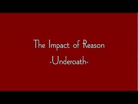 Underoath - The Impact of Reason - Onscreen Lyrics