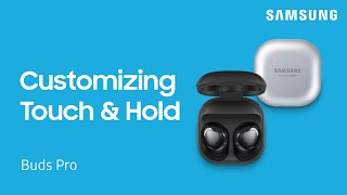 01. Customize the touch features on your Galaxy Buds Pro | Samsung US