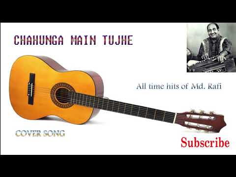 CHAHUNGA MAIN TUJHE- cover by Prabir Kumar
