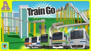 TRAIN GO! | Awesome RAILWAY Simulator Apps for Kids