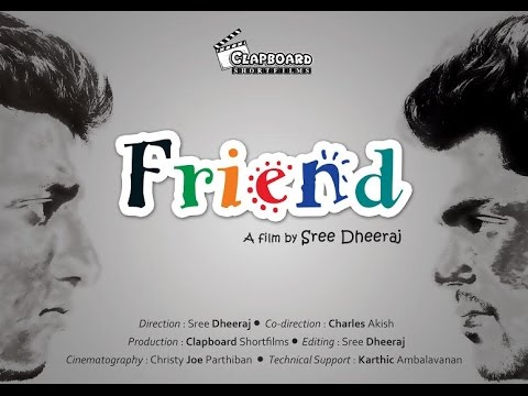 Friend [நண்பன்] - Tamil Short film HD [720p]