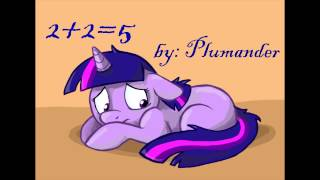 Lionheart Reads: 2+2=5 [MLP Fanfiction Reading]