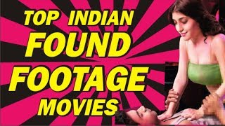 Top Found Footage Movie in India Hindi Bollywood Cinema