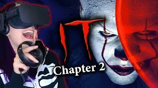 I STILL HATE CLOWNS!! | IT Chapter 2 VR Experience REACTION
