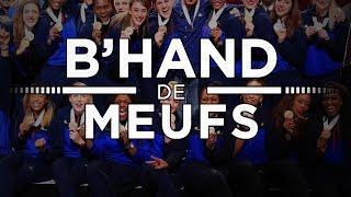 B'Hand de meufs (Euro 2016 féminin) [2017-01-11]