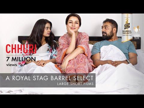 CHHURI I TISCA CHOPRA I ROYAL STAG BARREL SELECT LARGE SHORT FILMS