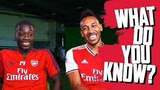 Pierre-Emerick Aubameyang v Nicolas Pepe | What Do You Know?