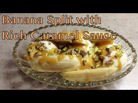 Banana Split with Rich Caramel Sauce cheekyricho tutorial