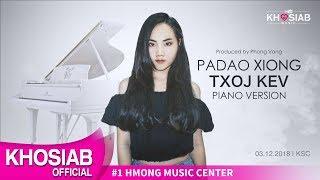 Padao Xiong 'Txoj Kev' Piano Version (Official Lyric Video)