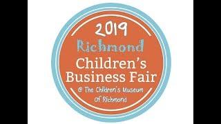 2019 Richmond Children's Business Fair Promo Ad