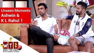 What The Duck 3 | Unseen Moments | KL Rahul & Ashwin | WTD | Viu India