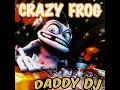 Crazy Frog-Daddy DJ (Laurent H Crazy Vox Rmx)