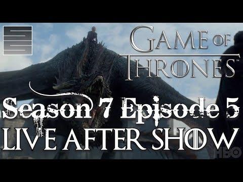 Game Of Thrones Season 7 Episode 5 Review Reaction Live