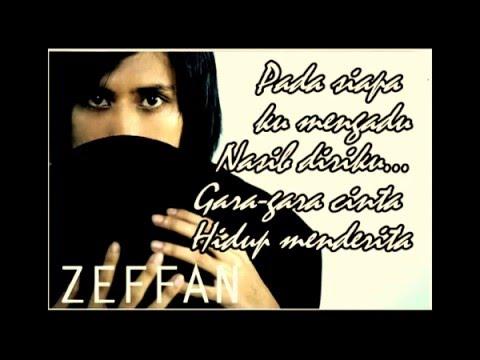 download lagu Zeffan - Gara-gara Cinta  Lyric gratis