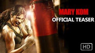 Mary Kom - Teaser | Priyanka Chopra in & as Mary Kom | In Cinemas NOW