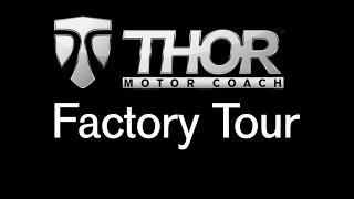 Thor Motor Coach Factory Tour