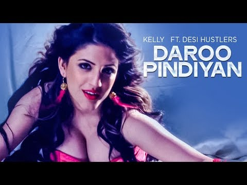 Daroo Pindiyan Kelly | New Punjabi Song Feat. Desi Hustlers