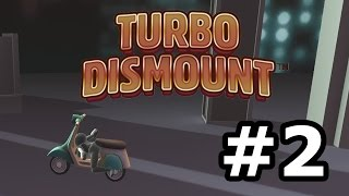 Turbo Dismount Crash Montage #2
