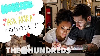 HOBBIES WITH ASA AKIRA :: EPISODE 01 TATTOOING :: THE HUNDREDS
