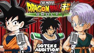Goten's Audition - DBS: Broly Movie! (DBZ Parody)