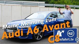 Meine Meinung zum 2019 Audi A6 Avant 45 TFSI quattro S tronic design C8