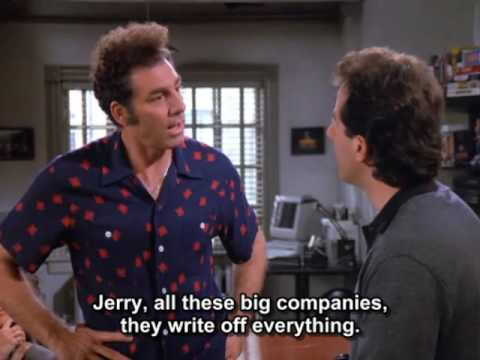 Seinfeld and Kramer about write-off