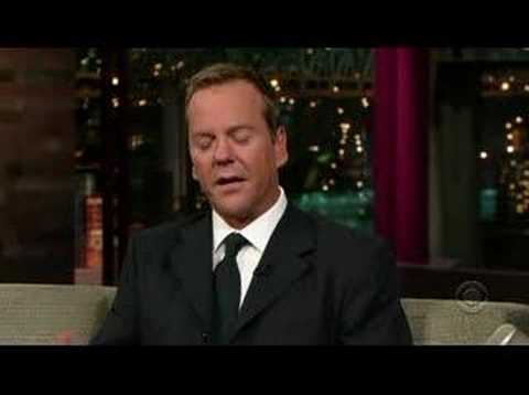 Kiefer Sutherland on David Letterman, november 9th 2006