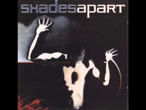 Shades Apart - Remember When