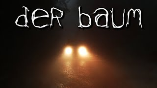Der Baum - German Creepypasta (Grusel, Horror, Hörbuch) Deutsch