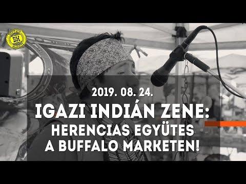 Igazi indián zene: Herencias együttes a Buffalo Marketen