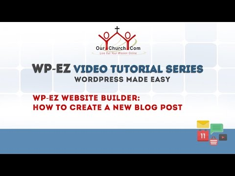 WP-EZ Website Builder: How to Create a New Blog Post